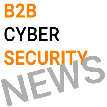 B2B Cyber Security ShortNews