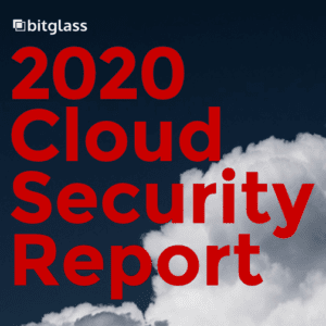 Bitglass Security Report 2020
